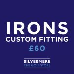 Custom Fitting - Irons